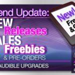 Weekend Update – New Kindle Releases, Sales, Freebies & Audiobooks