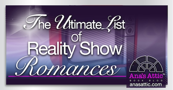 Ultimate List of Reality Show Romance Novels
