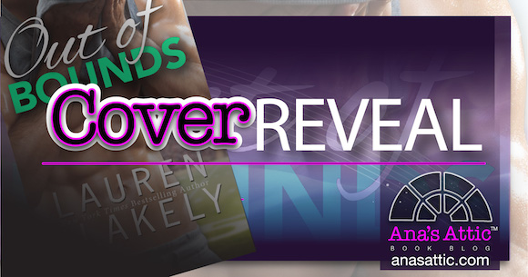 Cover Reveal – Out of Bounds by Lauren Blakely