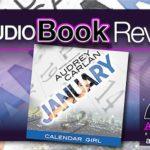 Audiobook Review – January: Calendar Girl Book 1 by Audrey Carlan
