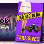 Book Review – Jed Had To Die by Tara Sivec