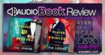 Audiobook Review - The Dirty Players Duet by Tia Louise