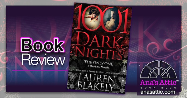Book Review – The Only One by Lauren Blakely