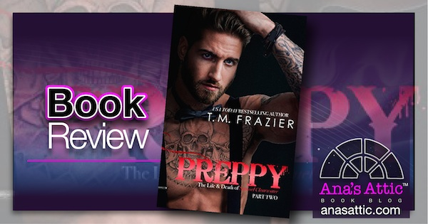 Book Review – Preppy Part Two by T.M. Frazier