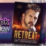 Book Review- Retreat by Jay Crownover