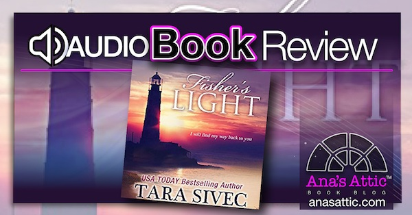 Audiobook Review – Fisher's Light by Tara Sivec