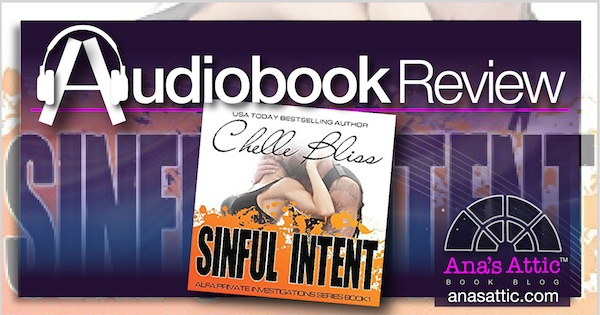 Audiobook Review – Sinful Intent by Chelle Bliss