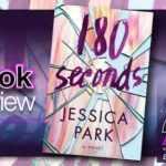 Book Review – 180 Seconds by Jessica Park