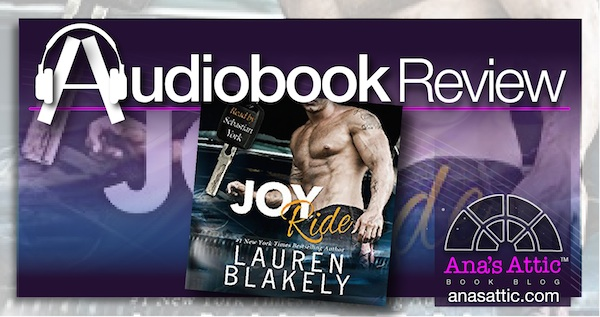 Audiobook Review – Joy Ride by Lauren Blakely