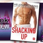 Book Review – Shacking Up by Helena Hunting