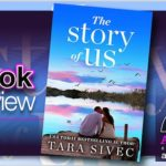 Book Review – The Story of Us by Tara Sivec