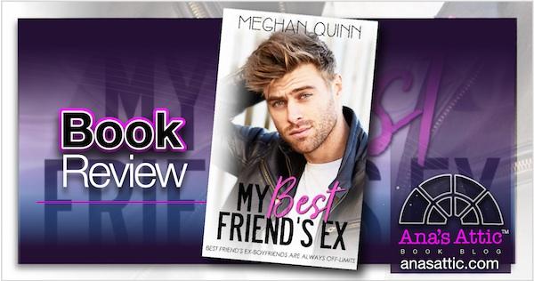Book Review – My Best Friend's Ex by Meghan Quinn
