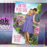 Book Review – On the Plus Side by Alison Bliss