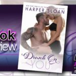 Book Review – Drunk On You by Harper Sloan