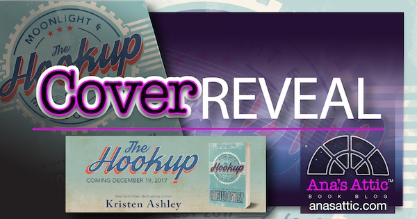 Cover Reveal – The Hookup by Kristen Ashley