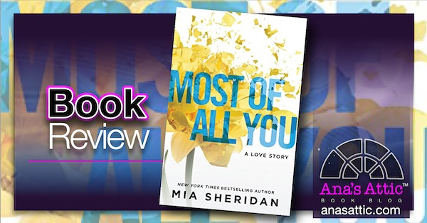 Book Review – Most of All You by Mia Sheridan