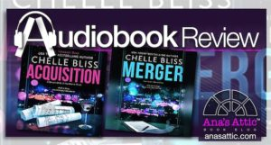 Audiobook Review: Acquisition and Merger by Chelle Bliss