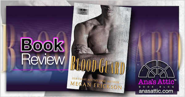 Book Review – Blood Guard by Megan Erickson