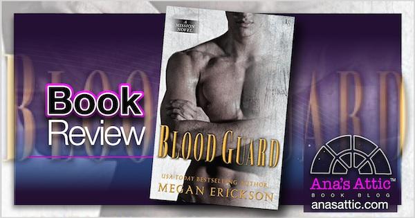 Book Review – Blood Guard by Megan Erickson