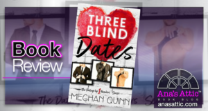 Book Review – Three Blind Dates by Meghan Quinn