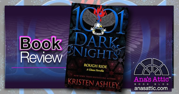 Book Review – Rough Ride by Kristen Ashley