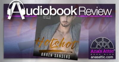 Audiobook Review – Hotshot by Ahren Sanders