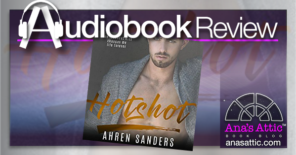 Audiobook Review – Hotshot by Ahren Sanders