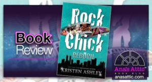 Book Review: Rock Chick Reborn by Kristen Ashley