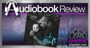 Audiobook Review – Second Draft by CM Seabrook and Carter Blake
