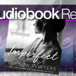 Audiobook Review – Imperfect by Willow Winters