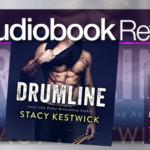 Audiobook Review – Drumline by Stacy Kestwick
