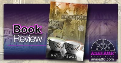 Book Review – The Real by Kate Stewart