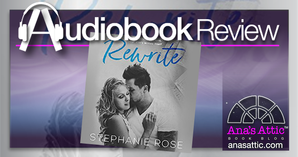 Audiobook Review – Rewrite by Stephanie Rose