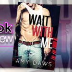 Book Review – Wait With Me by Amy Daws
