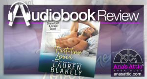 Audiobook Review – Part-Time Lover by Lauren Blakely