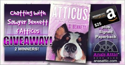 Chatting with Sawyer Bennett and Atticus