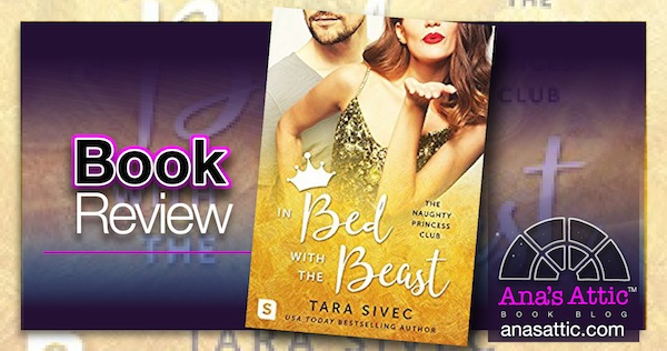 Book Review – In Bed With The Beast by Tara Sivec