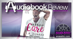 After Care by LB Dunbar – Audiobook Review