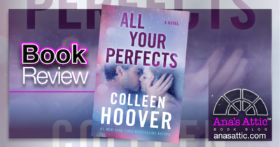 All Your Perfects by Colleen Hoover – Book Review