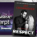 Exclusive Excerpt – Respect by Jay Crownover