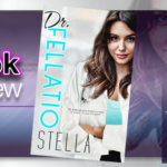 Dr. Fellatio by Stella – Book Review