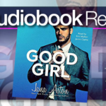 Good Girl by Jana Aston Audiobook Review