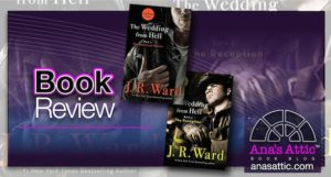 The Wedding From Hell 1 and 2 by JR Ward Book Review