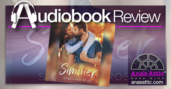 Simmer by Stephanie Rose – Audiobook Review