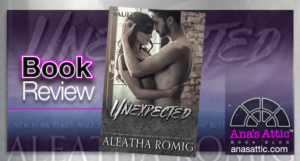 Unexpected by Aleatha Romig – Book Review