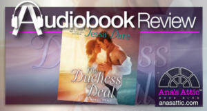 The Duchess Deal by Tessa Dare – Audiobook Review