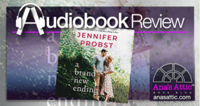 A Brand New Ending by Jennifer Probst – Audiobook Review