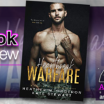Heartbreak Warfare by Heather M. Orgeron and Kate Stewart – Book Review