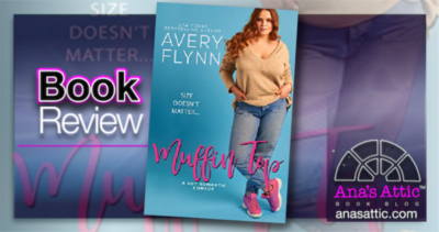 Muffin Top by Avery Flynn – Book Review