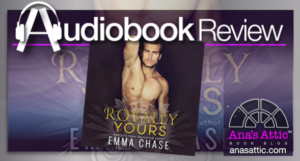 Royally Yours by Emma Chase – Audiobook Review